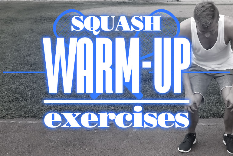 Squash Warmup Exercises 2