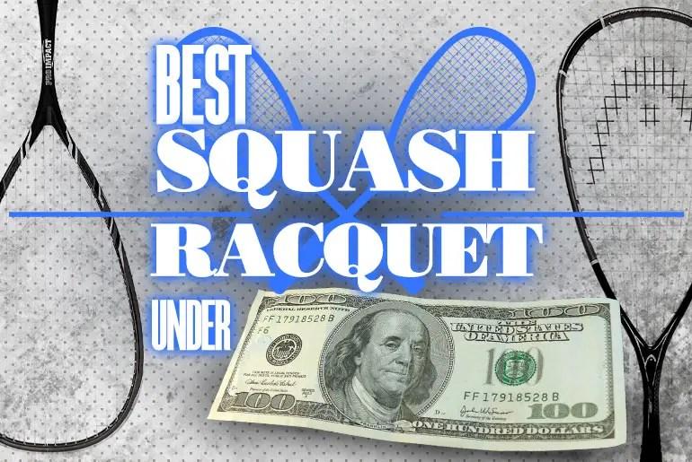 Best Squash Racquet Under 100 1
