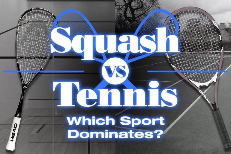 Squash VS Tennis 2