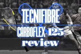 Tecnifibre Carboflex 125 Review