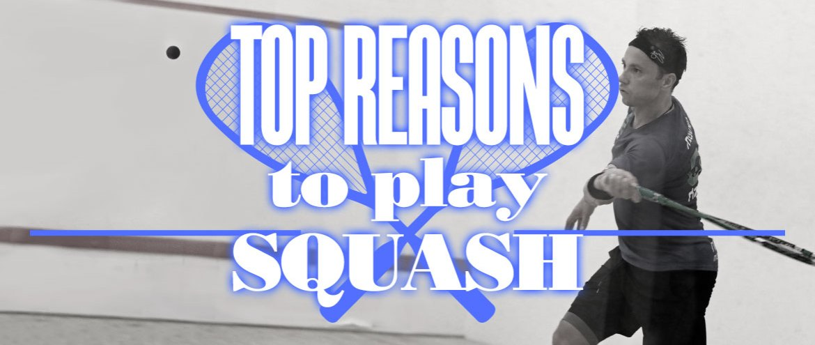 Everything you Wanted to Know About Squash (and How You Can Start to Play this Sport Today)