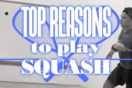 wide Top Reasons To Play Squash