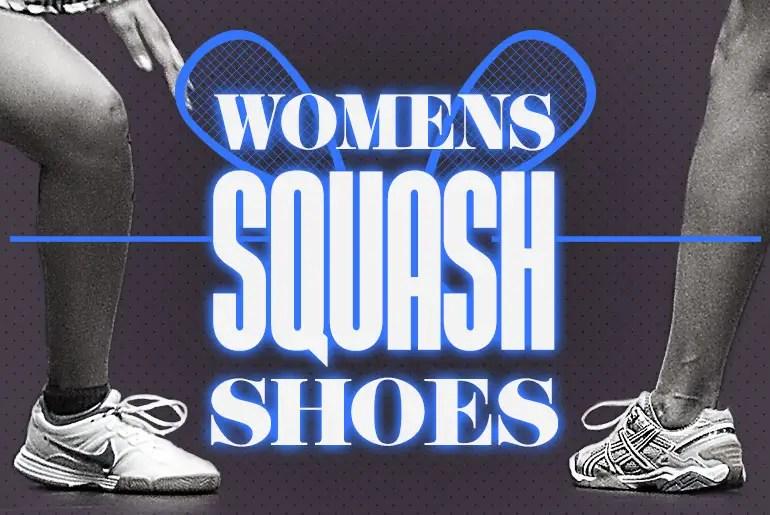 Best Women's Professional Squash Shoes