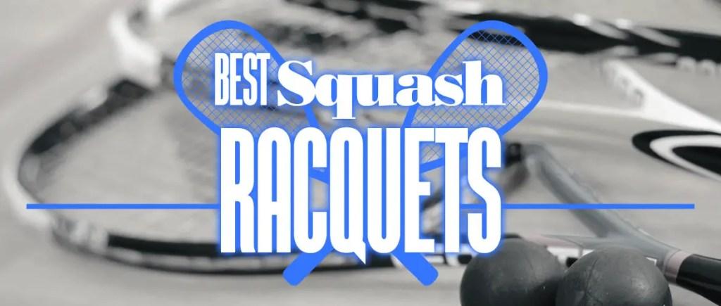 Wide Best Squash Racquets