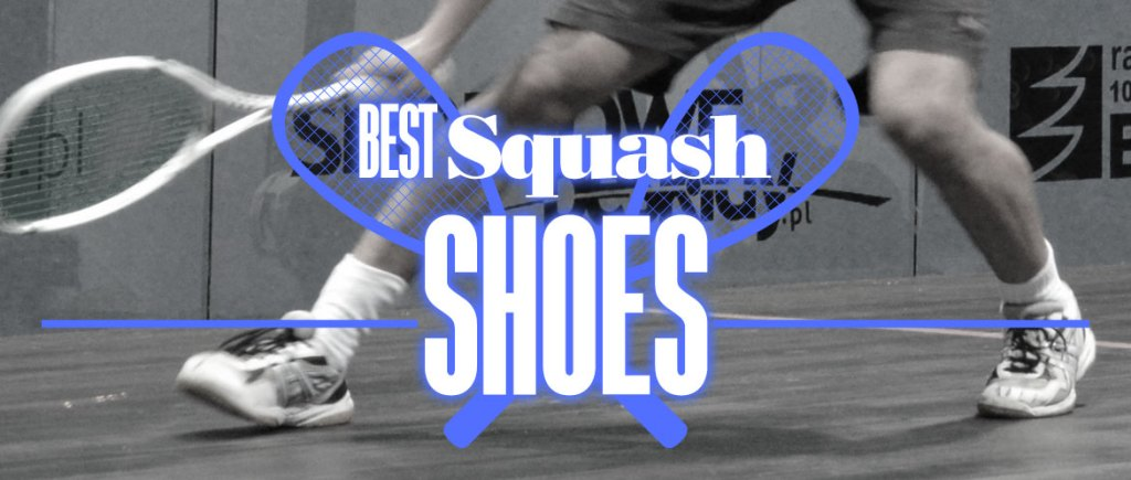 Wide Best Squash Shoes