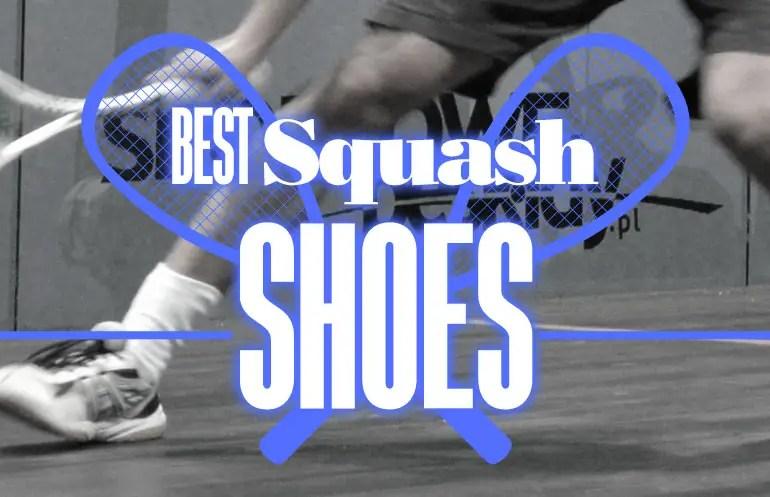 Wide Best Squash Shoes