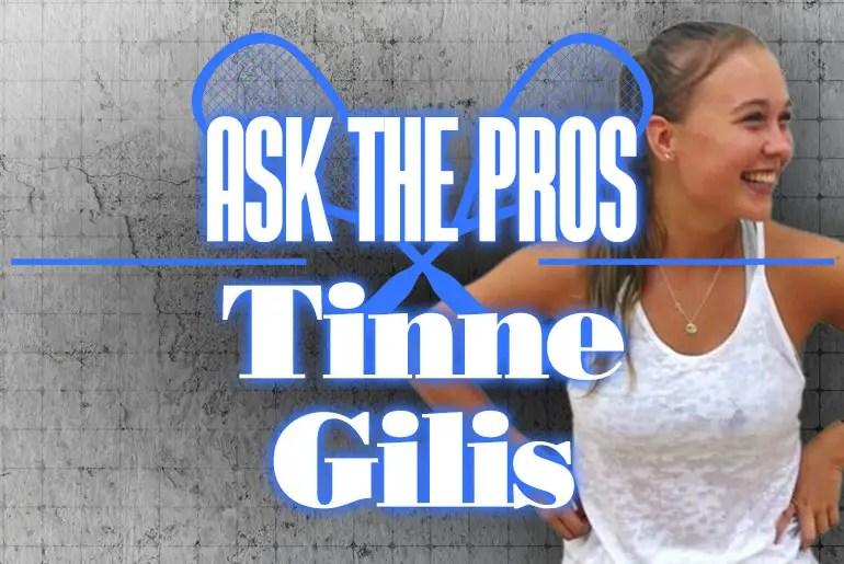 Ask The Pro Tinne Gilis