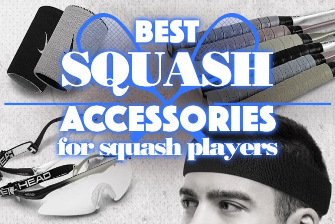 BestSquashAccessoriesForSquashPlayers