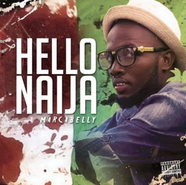 DOWNLOAD: Marcabelly Drops new hit 'Hello Naija'