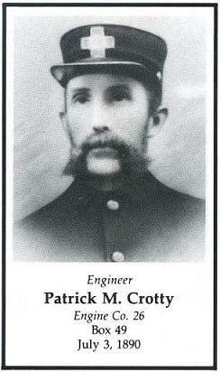 Engineer Patrick M. Crotty, LODD July 3, 1890.