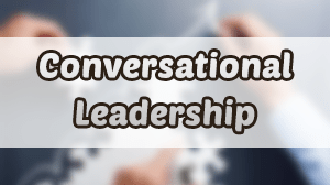 Conversational Leadership