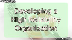 Developing High Reliability Organization Course in Dubai