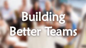 Building Better Teams Course in Dubai