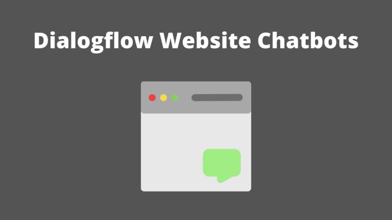 Dialogflow Website Chatbots