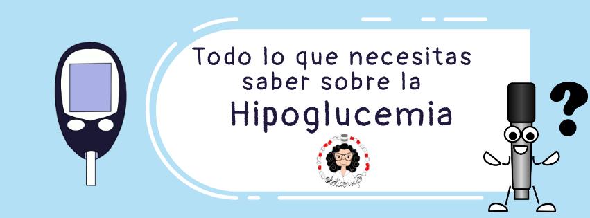 Todo lo que necesitas saber sobre la hipoglucemia