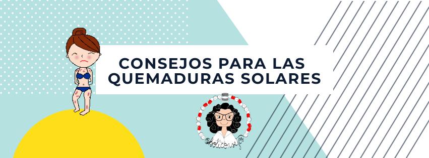 Consejos para las quemaduras solares