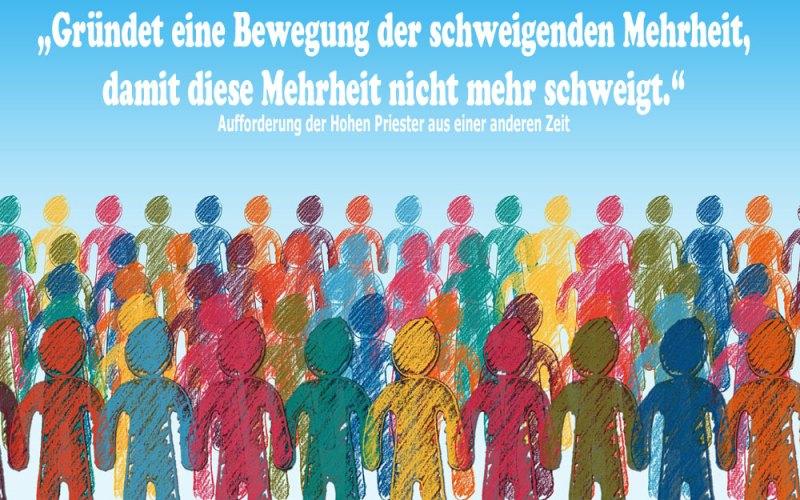 """Menschenmenge mit dem Text """"Gründet eine Bewegung der schweigenden Mehrheit"""""""