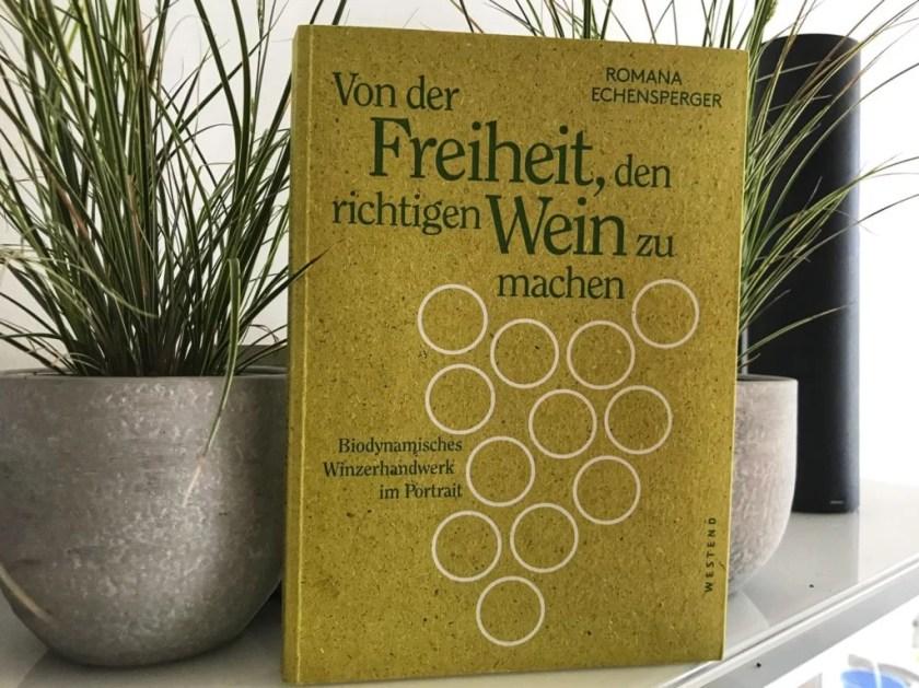 Buch Von der Freiheit, den richtigen Wein zu machen