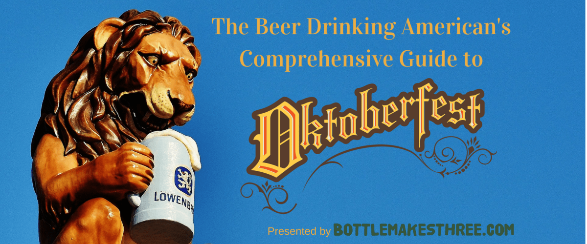 The Beer Drinking American's Guide to Oktoberfest: Part 1