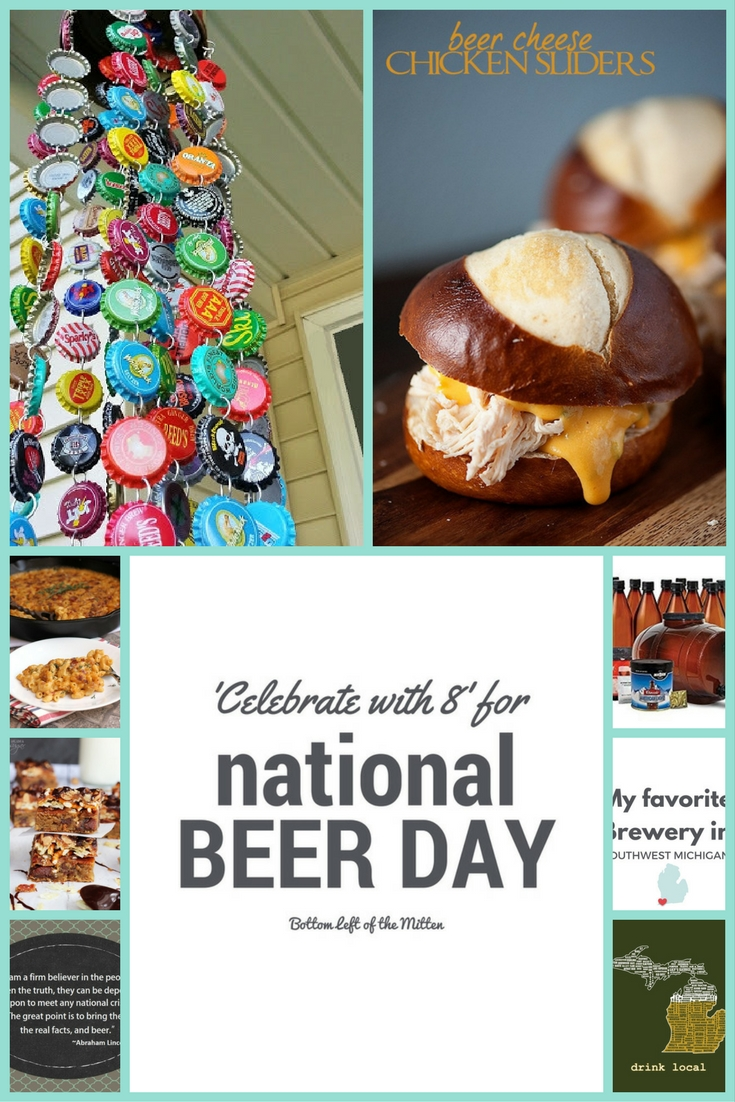 'Celebrate with 8' for National Beer Day | Bottom Left of the Mitten #nationalbeerday #craftbeer #beerrecipes