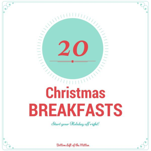 20 Christmas Breakfast Recipe Rounup | Bottom Left of the Mitten