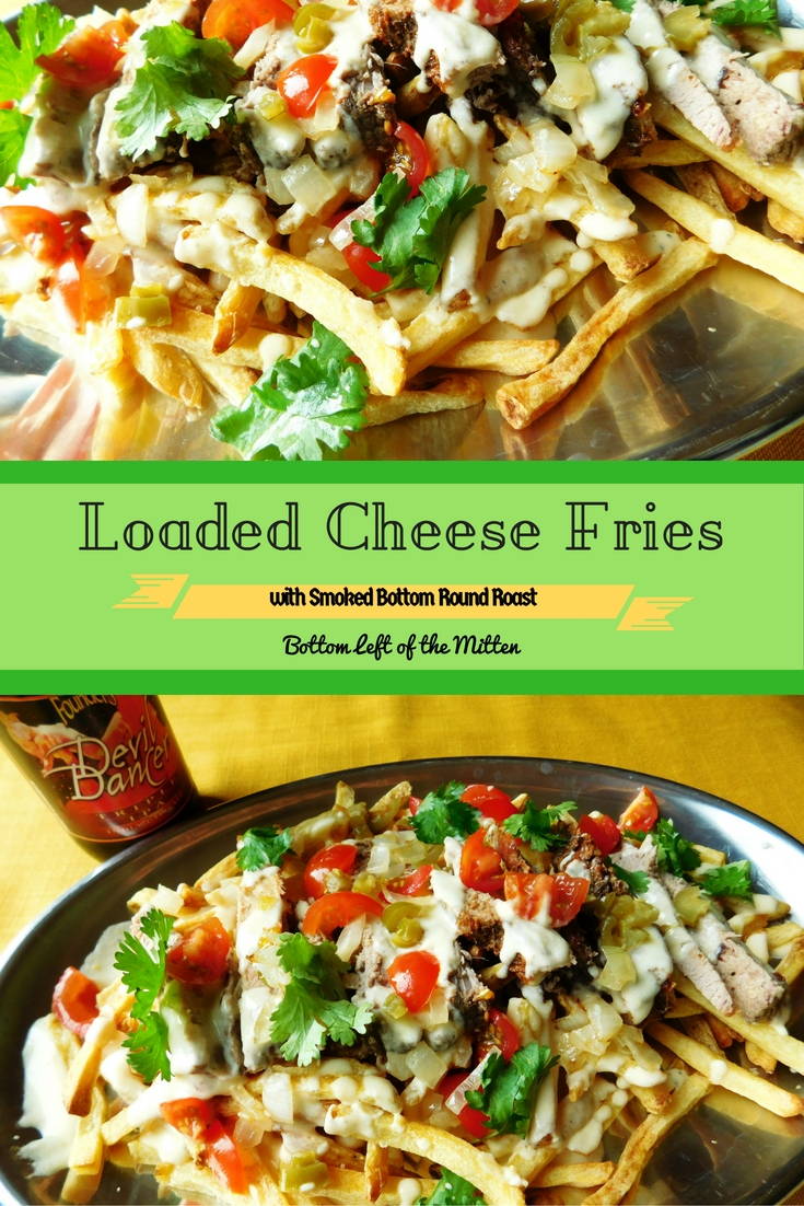 Loaded Cheese Fries with Smoked Bottom Round Roast | Bottom Left of the Mitten #loadedfries #smokedmeat