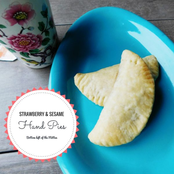 Strawberry & Sesame Hand Pies | Bottom Left of the Mitten