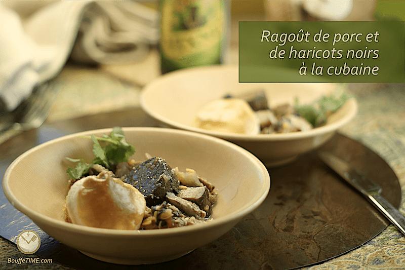 Recette de ragoût de porc et de haricots noirs à la cubaine | BouffeTIME!
