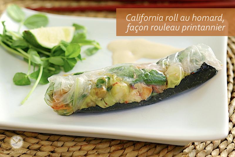 Recette de rouleau californien au homard, façon rouleau printannier | BouffeTIME!