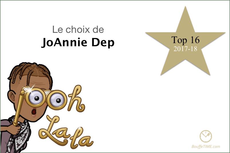 Le choix de JoAnnie Dep | Top 16 2017-18 | BouffeTIME!