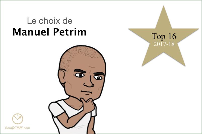 Le choix de Manuel Petrim | Top 16 2017-18 | BouffeTIME!
