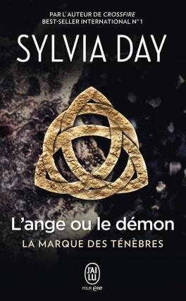 L'ange ou le démon (La marque des ténèbres Tome 1) - Sylvia Day