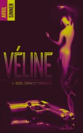 Véline T1, Sexe crime et thérapie – Avril Sinner