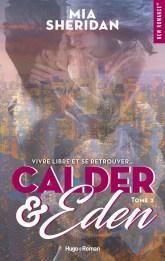 Calder & Eden, tome 2 – Mia Sheridan