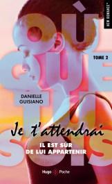Où que tu sois, je t'attendrai – Danielle Guisiano