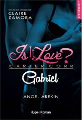 Is it love ? Gabriel – Angel Arekin
