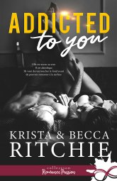 Addicted to you – Krista & Becca Ritchie