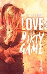 Love is a Dirty Game – N.C. Bastian
