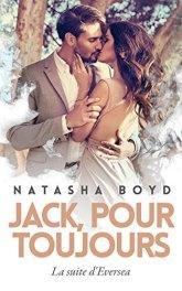 Jack, Pour toujours (Eversea tome 2) – Natasha Boyd