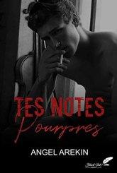 Tes notes pourpres – Angel Arekin