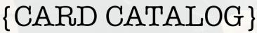 cardcatalog