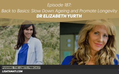 Back to Basics: Slow Down Ageing and Promote Longevity with Dr Elizabeth Yurth
