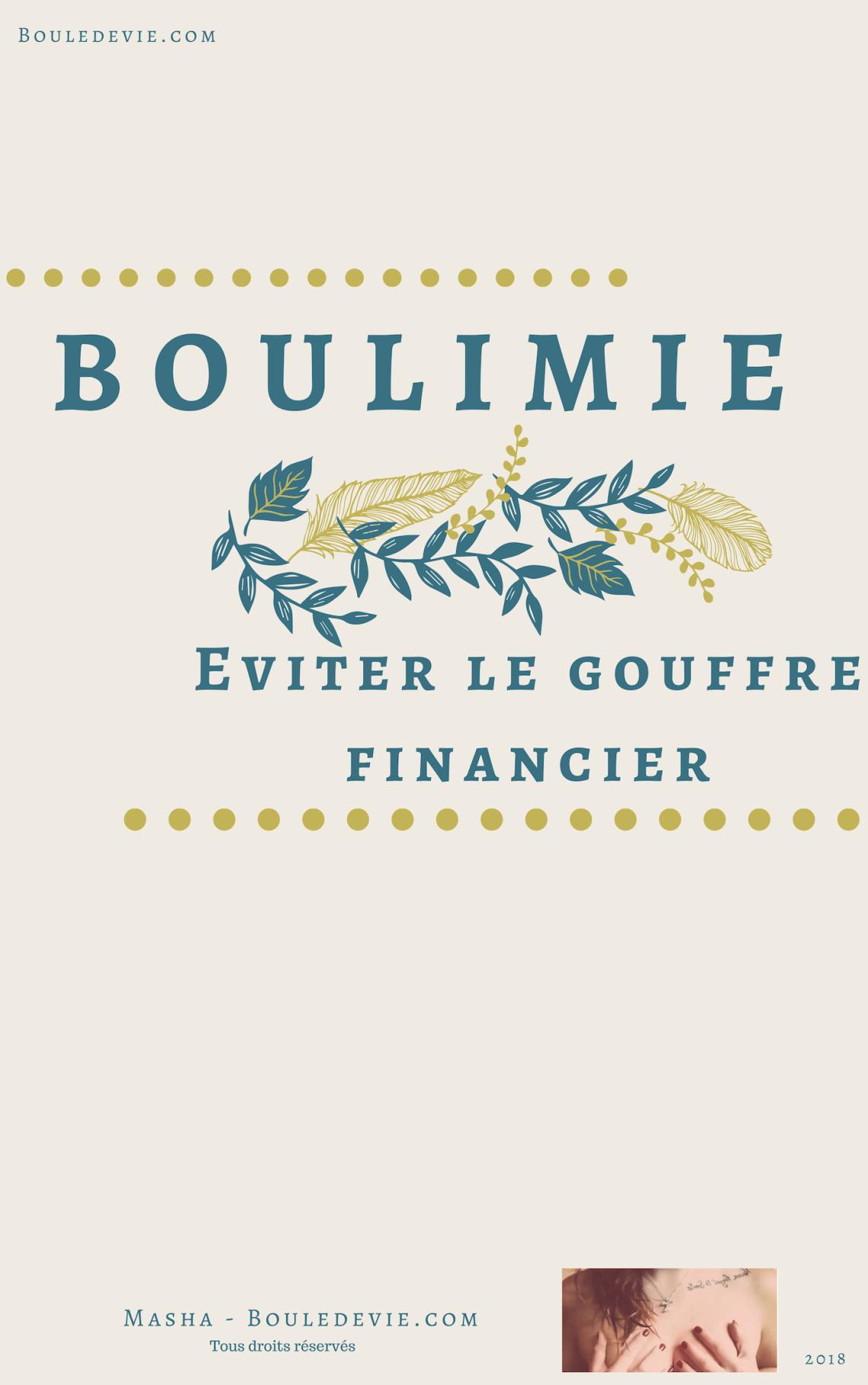 boulimie, anorexie, tca, s'en sortir financièrement, éviter le gouffre financier, boule de vie, bouledevie.com, masha