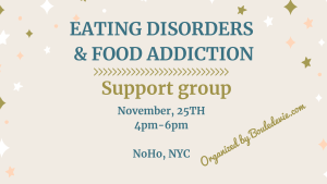bulimia, anorexia, eating disorders, eating disorders recovery, recovery warriors, recovery, food addicts, addiction, food addiction, support group, NYC, boule de vie