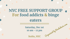 NYC, Brooklyn, Manhattan, food addictsn binge eating, disorder, recovery, bulimia, eating disorders, recovery warriors, free support group
