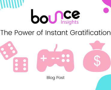 Bounce Insights Instant Gratification Blog Post Featured Image v1