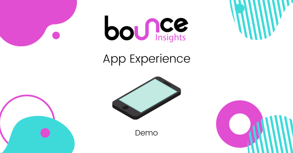 Bounce Insights App Experience Cover Image