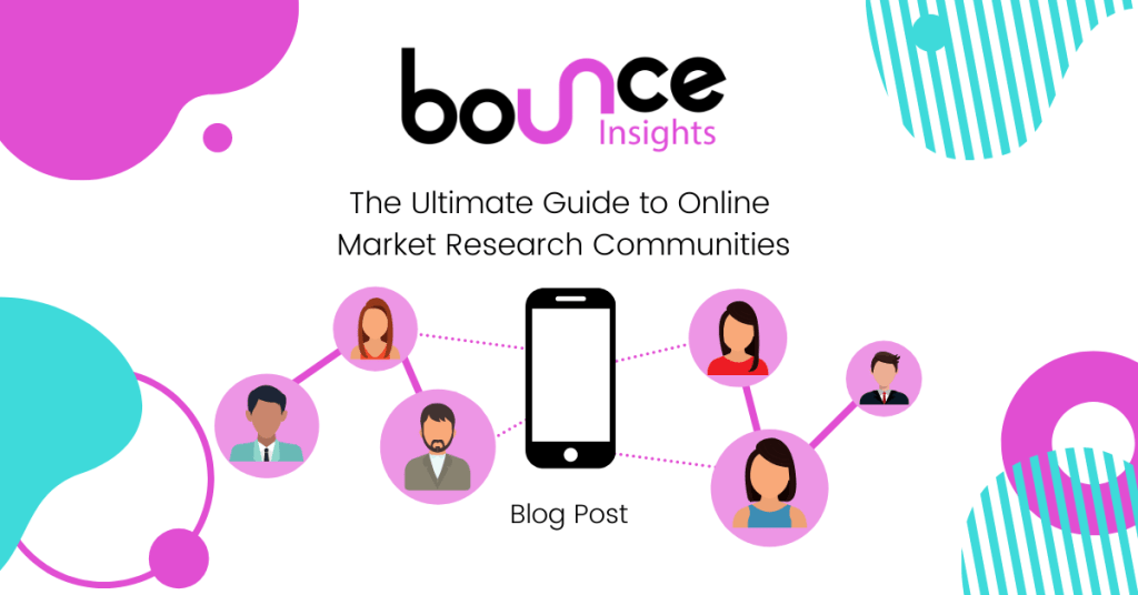 Bounce Insights The Ultimate Guide to Online Market Research Communities Cover Image
