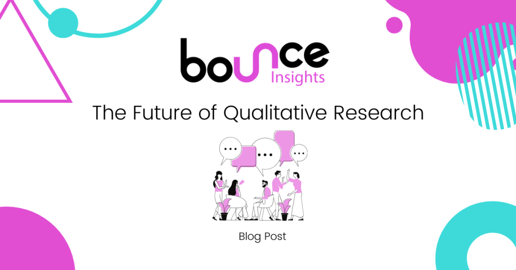 Bounce Insights The Future of Qualitative Research Cover Image