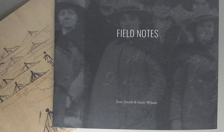 Field Notes Joan Smith Susie Wilson